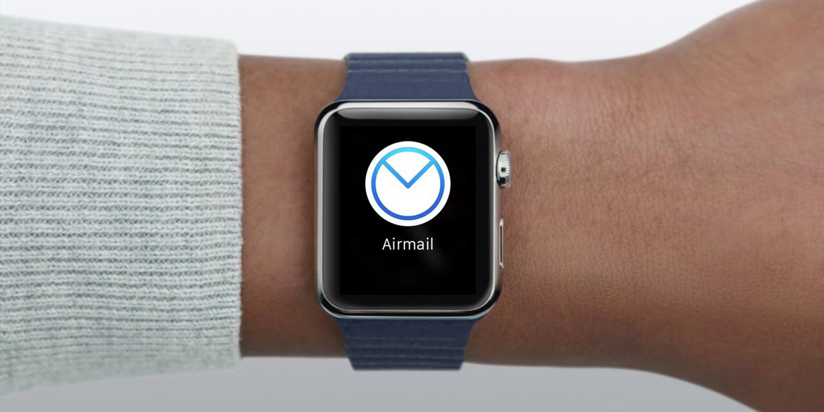Apple Watchユーザーのメールアプリはこれが大本命!「Airmail」の使い心地がスゴい!